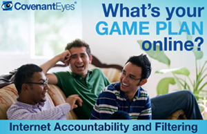 Covenant Eyes filtering & accountability