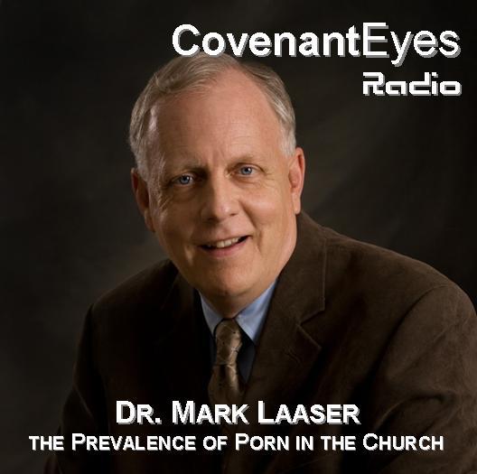 Mark Laaser on Porn in the Church