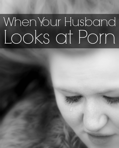When your husband looks at porn