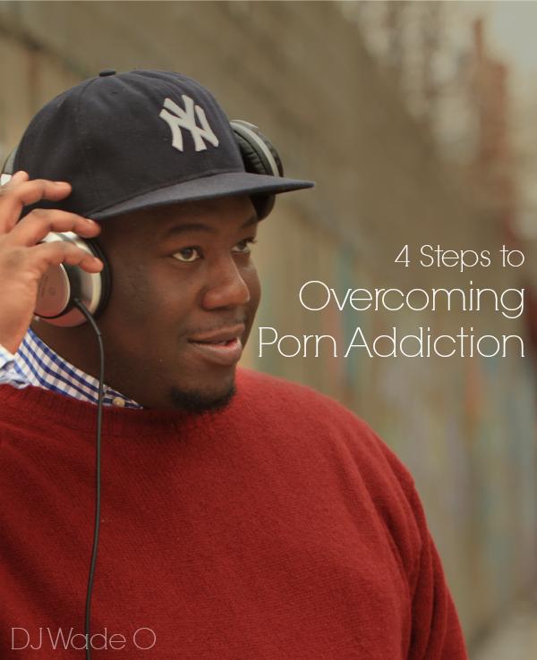Overcoming Porn Addiction
