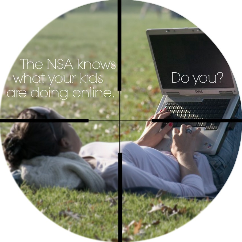 The NSA knows what your kids are doing online. Do you