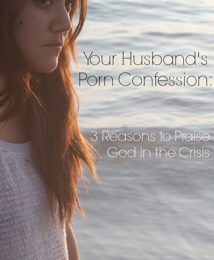 Your Husband's Porn Confession