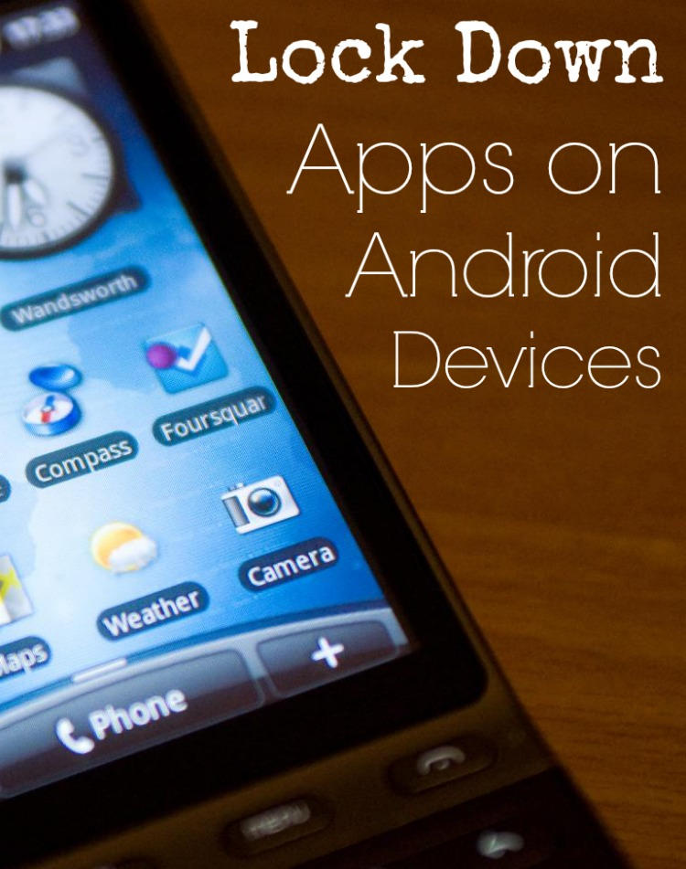 Lock Down Apps on Android