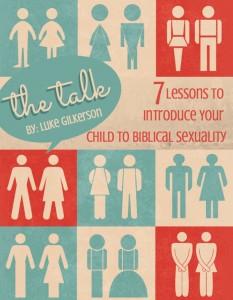 The Talk by Luke Gilkerson