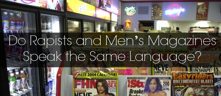 Mens-Magazines-and-Convicted-Rapists