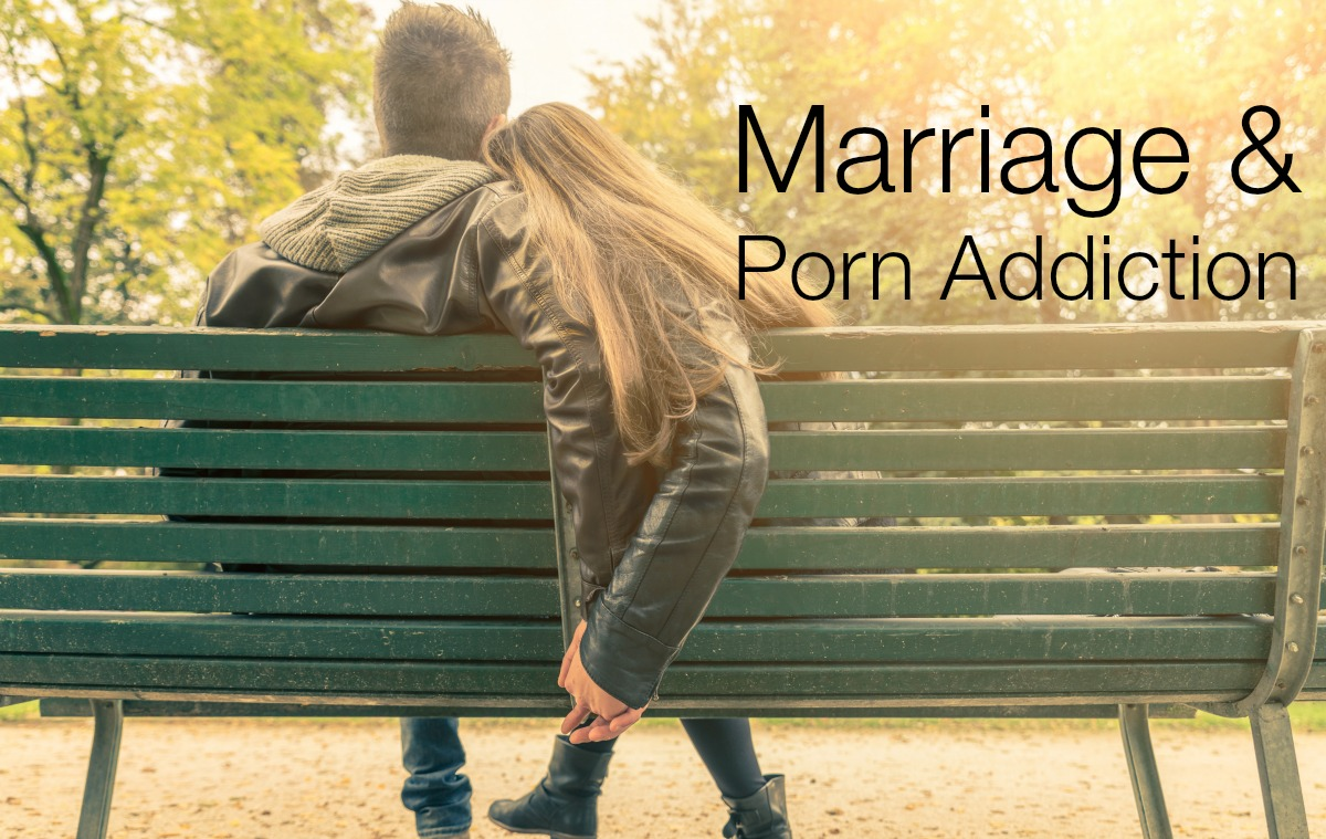 Marriage and Porn Addiction