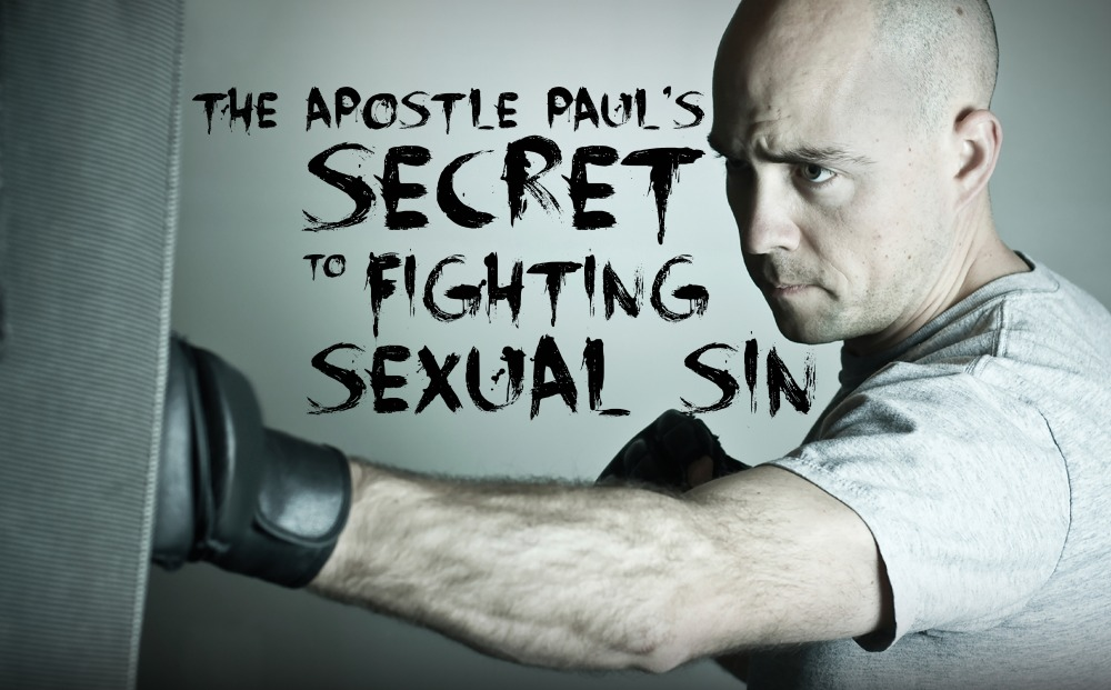 Secret to Fighting Sexual Sin