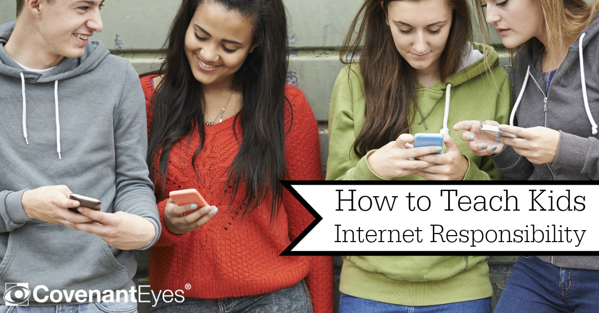 Internet Responsibility for Teens