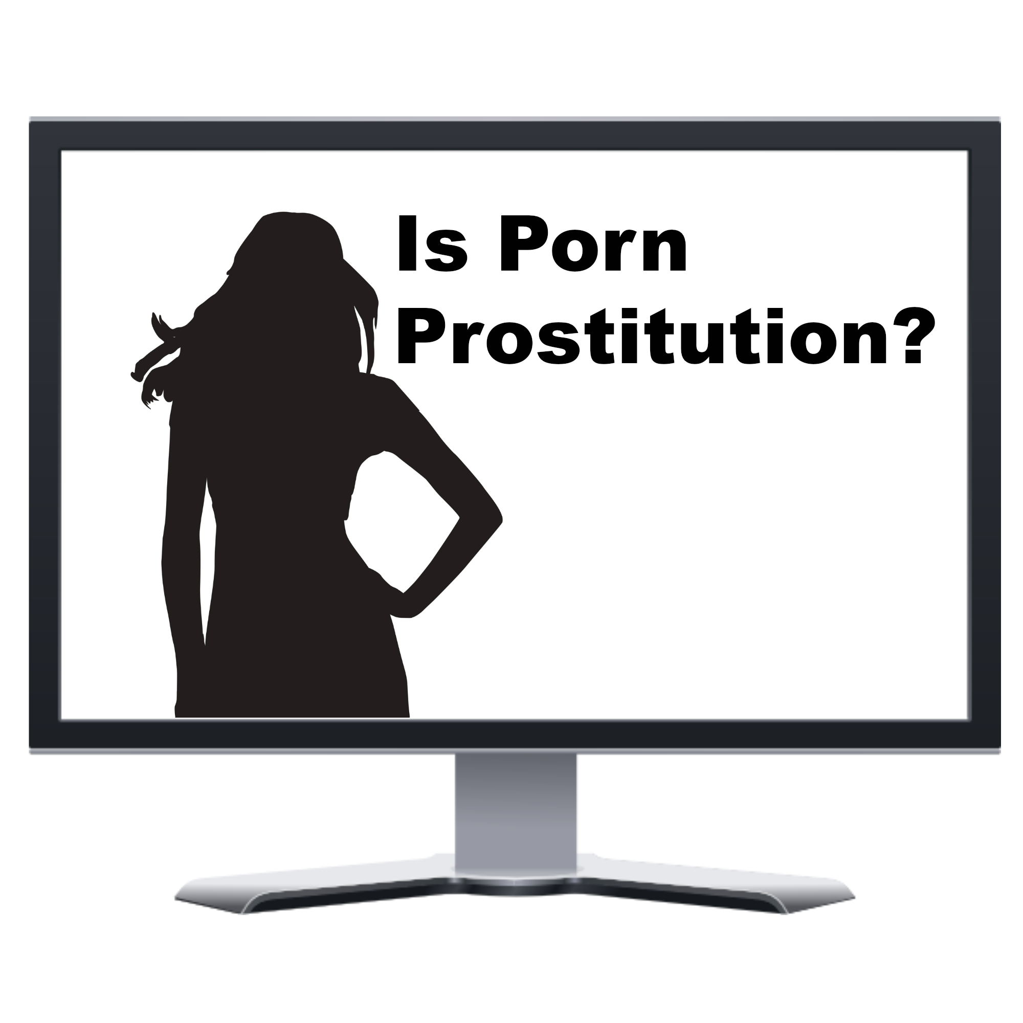 Is Porn Prostitution