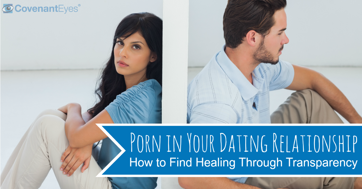 Porn in Your Dating Relationship