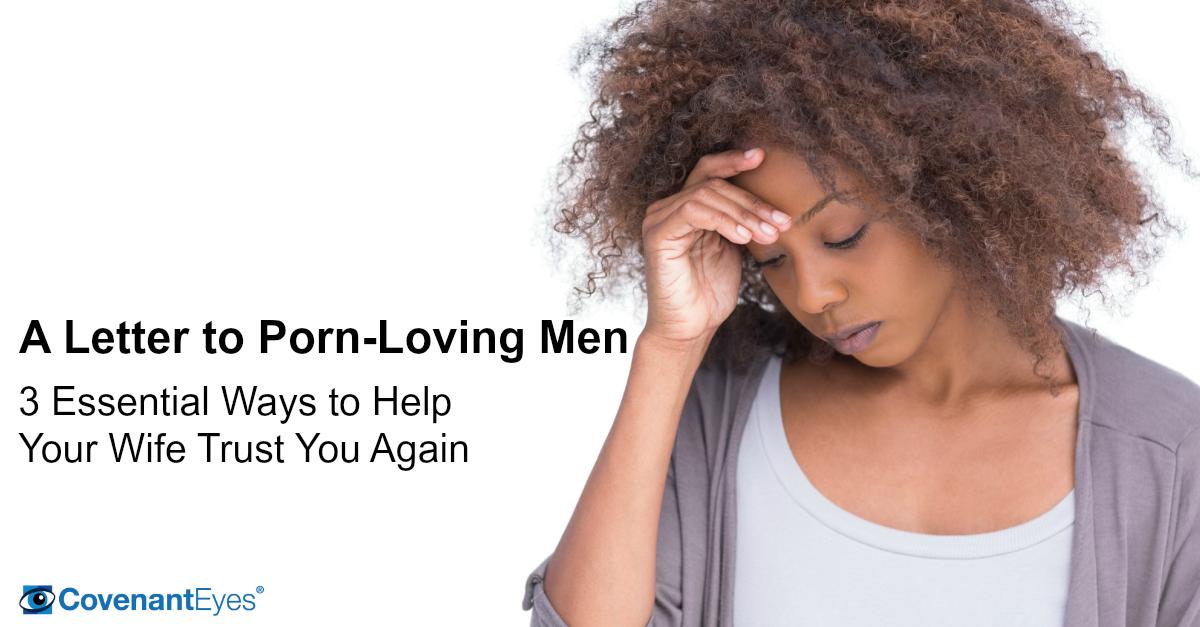 A Letter to Porn-Loving Men