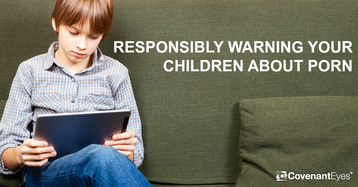 Responsibly Warning Children About Porn