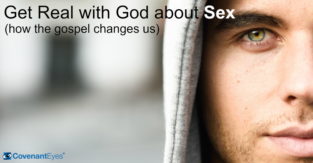 Get Real with God about Sex
