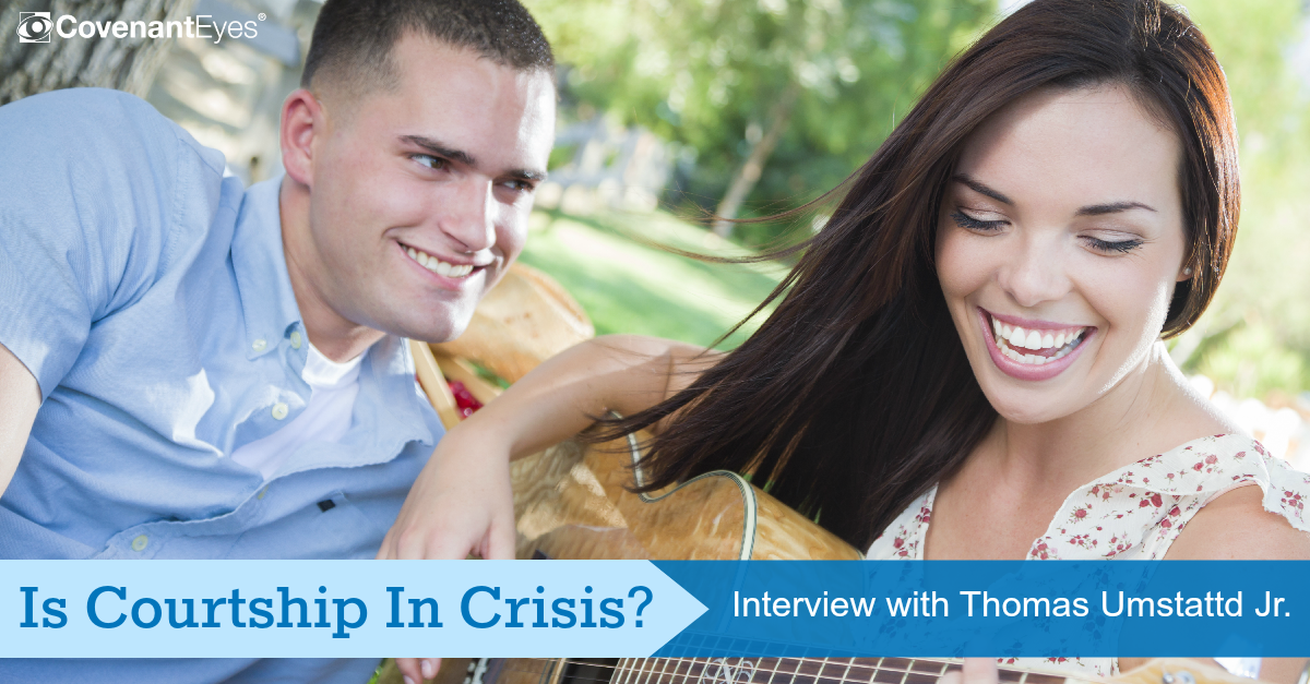 Is Courtship in Crisis (Part 3)