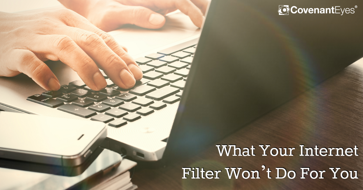 What your Internet filter won't do for you