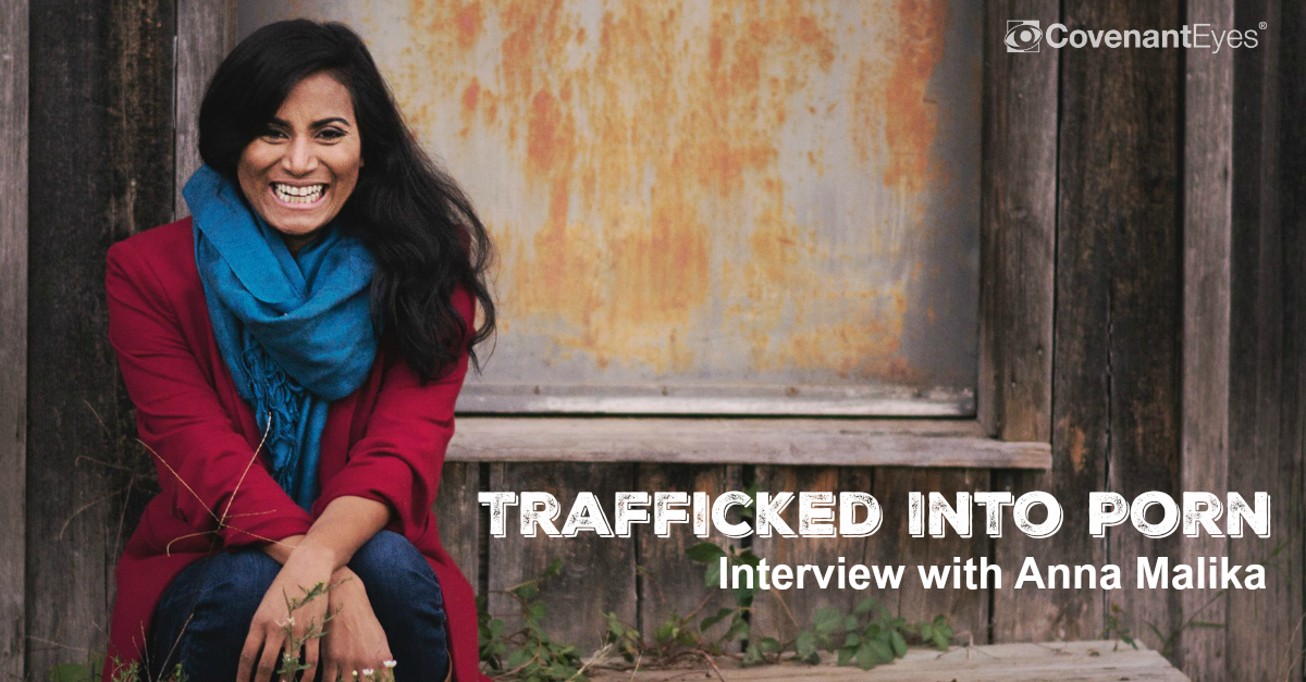 Trafficked Into Porn