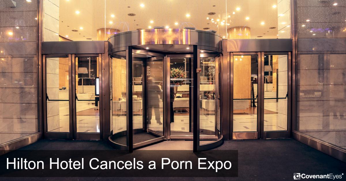 hilton cancels porn expo