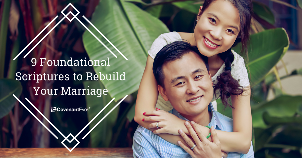 9 Foundational Scriptures to Rebuild Your Marriage