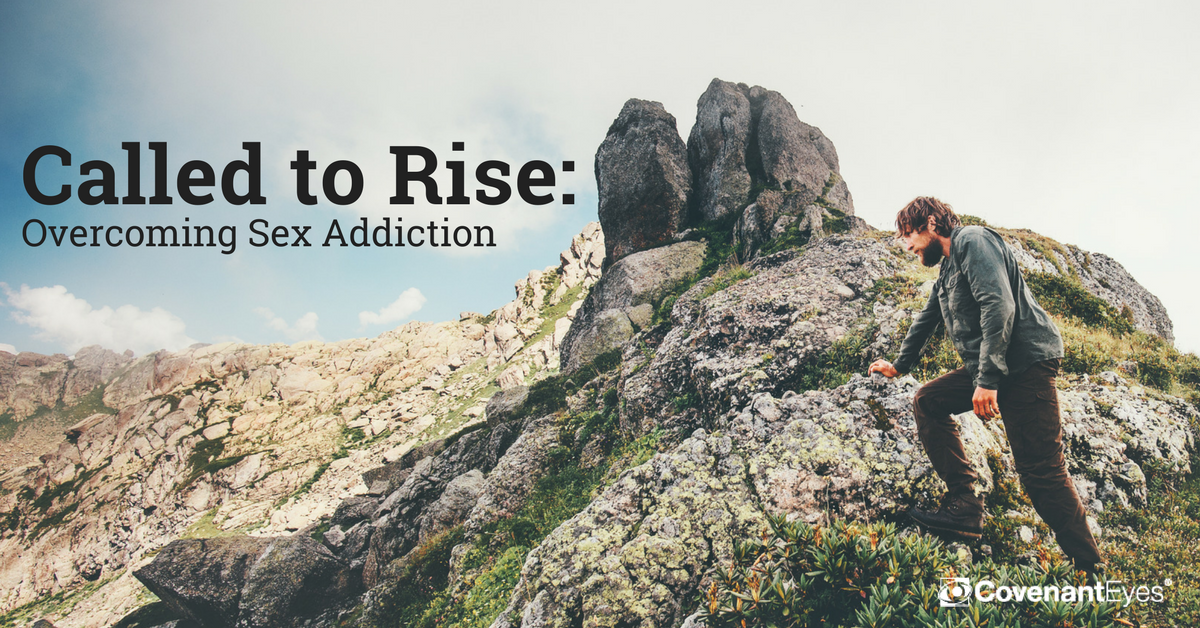 Called to Rise_ Overcoming Sex Addiction