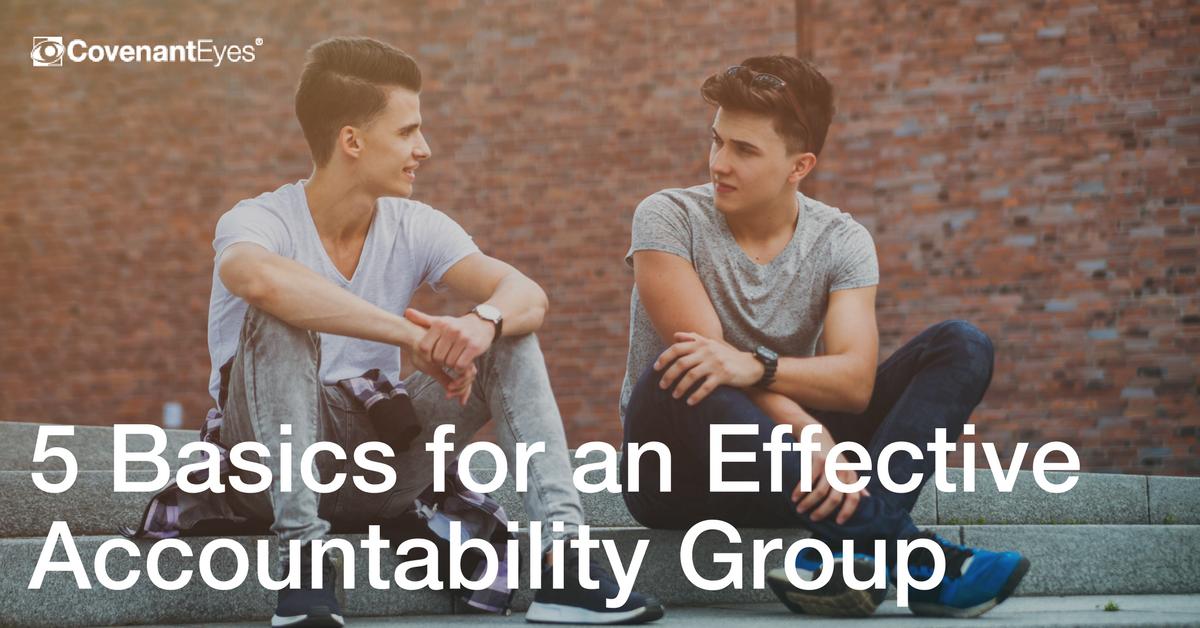 5 Basics for an Effective Accountability Group