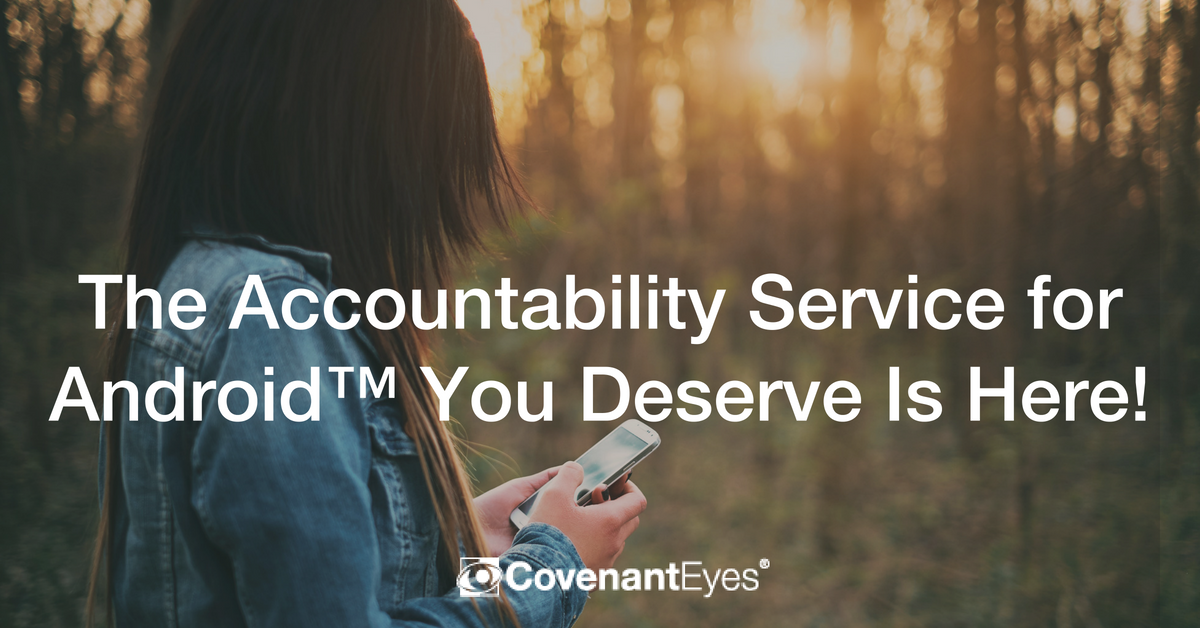 The Accountability Service for Android You Deserve Is Here